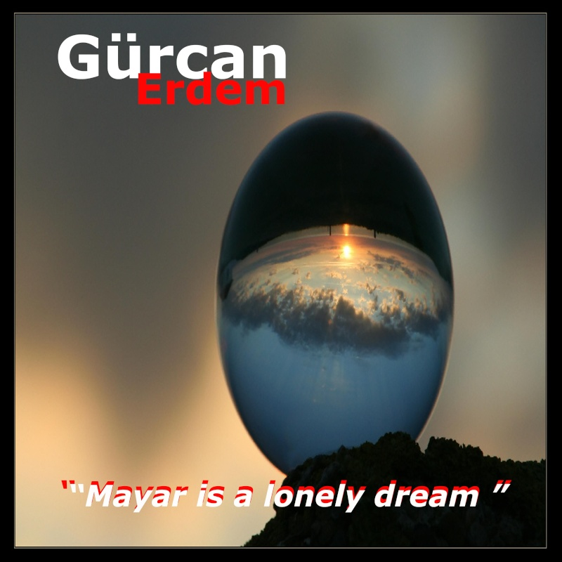 Gurcan - Mayar Is A Lonely Dream
