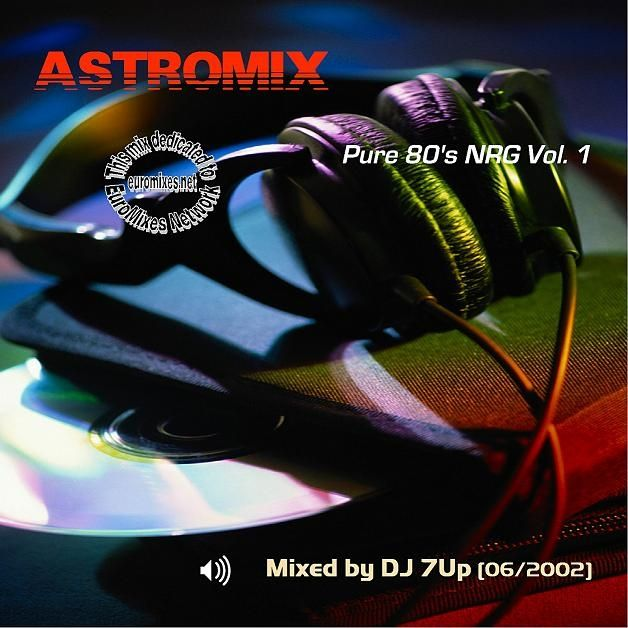 AstroMix Pure 80s NRG Vol.01