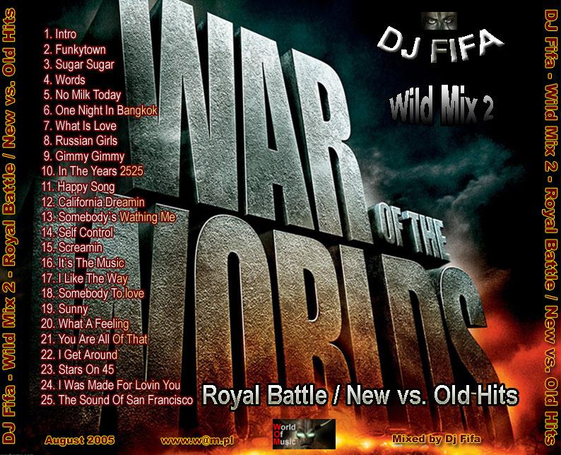 DJ Fifa Wild Mix 2 - Royal Battle New Vs. Old Hits