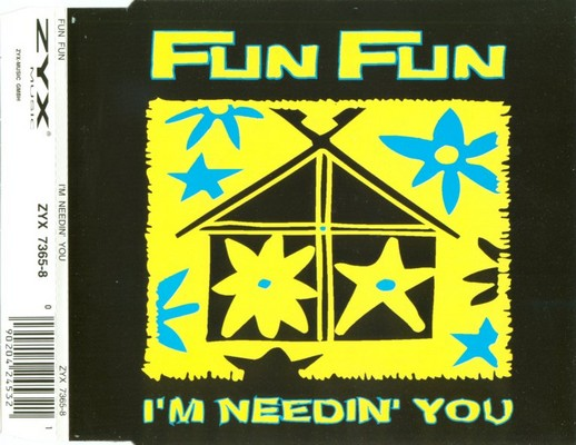 Fun Fun - I'm Needin' You