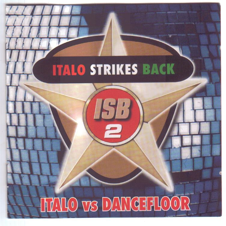 Italo Strikes Back Vol.2 - Italo Vs. Dancefloor