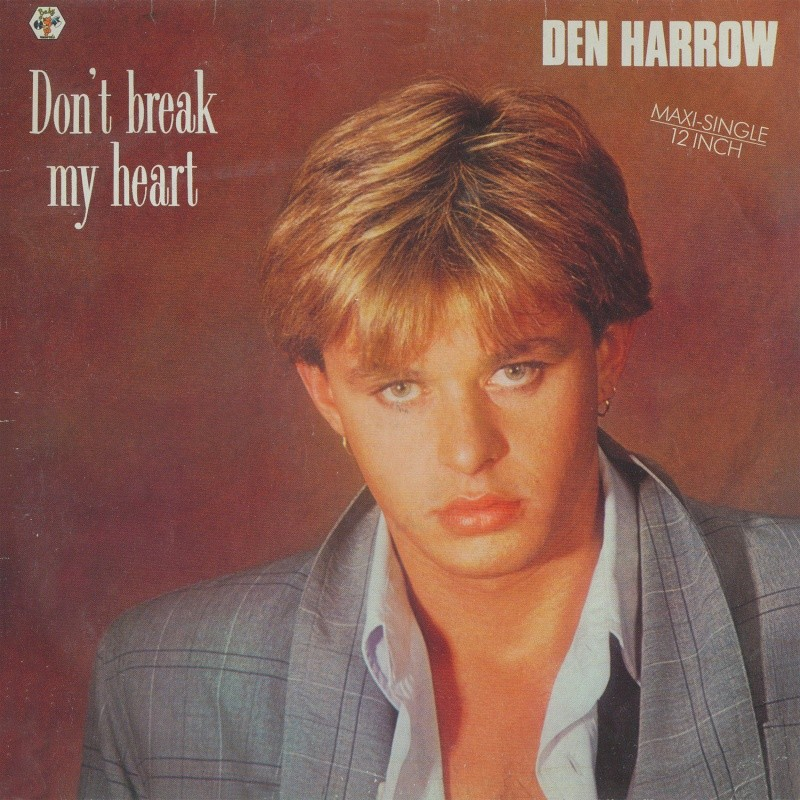 Den Harrow - Don't Break My Heart