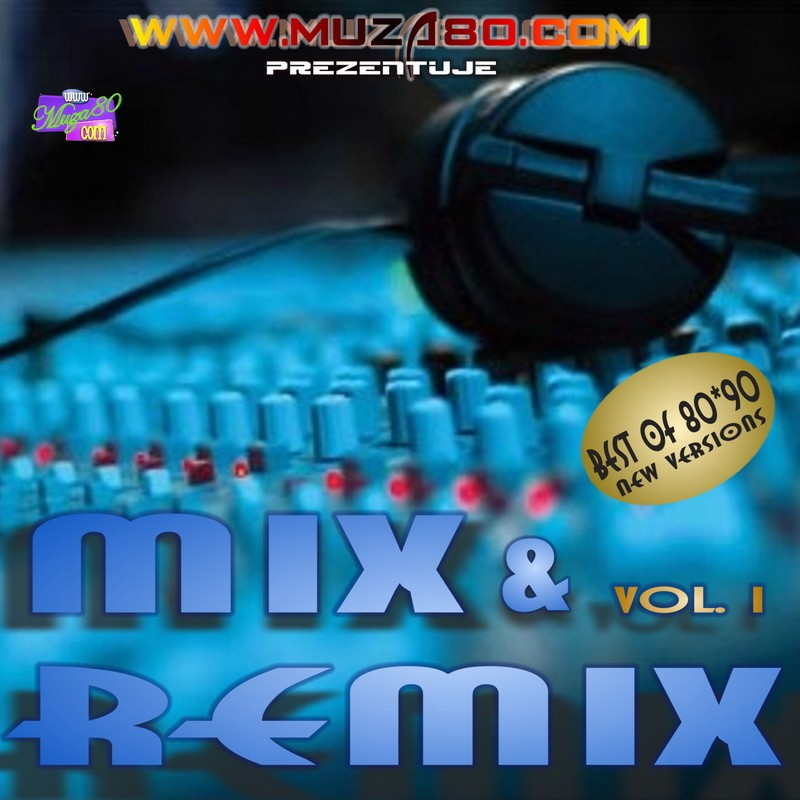 MiX & ReMiX vol.1