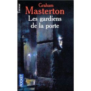 Graham Masterton - Les gardiens de la porte