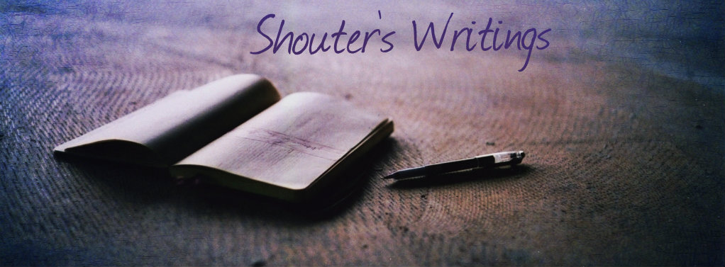 SHOUTERS' WRITINGS