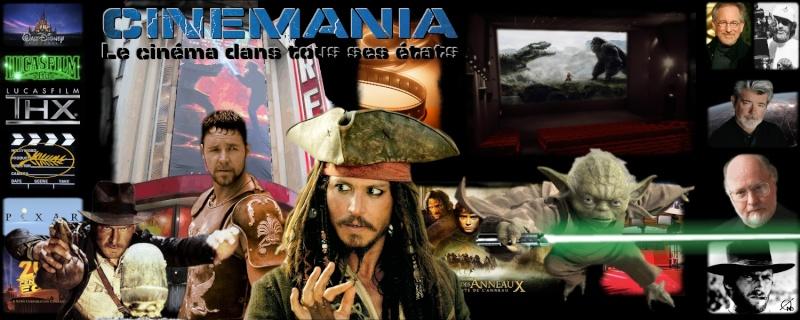 Cinémania - le cinéma dans tous ses états
