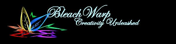 BleachWarp