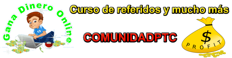 Comunidad PTC -Curso gratuito para aprender a conseguir referidos-